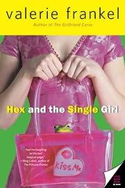 Hex and the Single Girl – tekijä: Valerie…