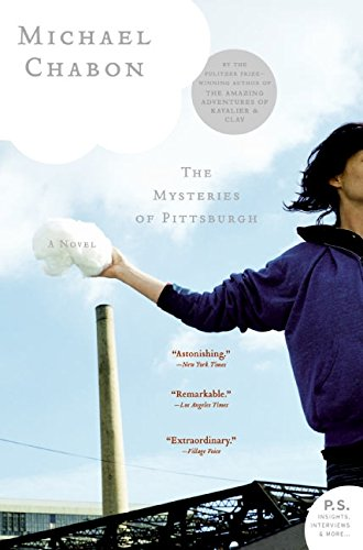 The Mysteries Of Pittsburgh, Chabon, Michael