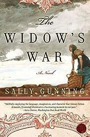 The Widow's War: A Novel por Sally Gunning