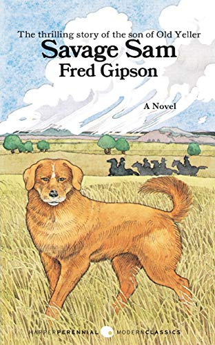 Savage Sam written by Fred Gipson part of Old Yeller