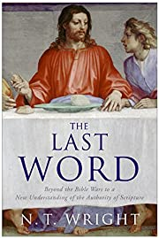 The Last Word by N. T. Wright