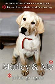 Marley & Me: Life and Love with the…