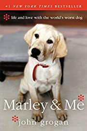 Marley & Me: Life and Love with the World's…