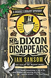 Mr. Dixon Disappears: A Mobile Library…