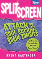 Split Screen: Attack of the Soul-Sucking…