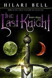 The Last Knight (Knight and Rogue) de Hilari…