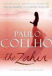 The Zahir: A Novel of Obsession por Paulo…