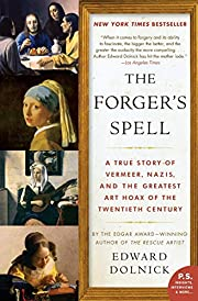 The Forger's Spell: A True Story of…