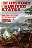 A Short History of the United States: From…