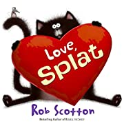 Love, Splat (Splat the Cat) de Rob Scotton