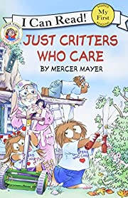 Little Critter: Just Critters Who Care (My…