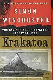 Krakatoa: The Day the World Exploded: August…