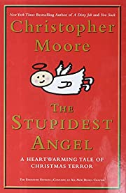 The Stupidest Angel By Moore Christopher