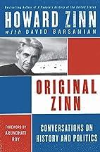 Original Zinn: Conversations on History and…