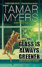 The Glass Is Always Greener (Den of…