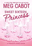 The Princess Diaries, Volume VII and 1/2: Sweet Sixteen Princess (2005) (Book) written by Meg Cabot
