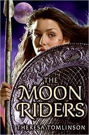 The Moon Riders de Theresa Tomlinson