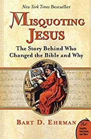 Misquoting Jesus: The Story Behind Who…