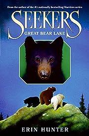 Great Bear Lake – tekijä: Erin Hunter