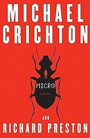 Micro: A Novel de Michael Crichton
