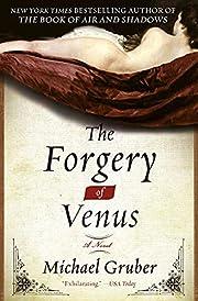 The Forgery of Venus: A Novel por Michael…