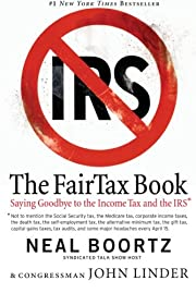 The Fair Tax Book: Saying Goodbye to the…
