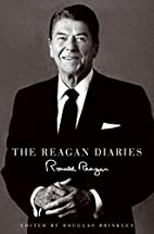 The Reagan Diaries by Ronald Reagan