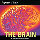 The Brain: Our Nervous System by Seymour…