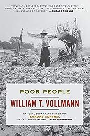Poor People av William T. Vollmann