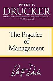 The Practice of Management de Peter F.…