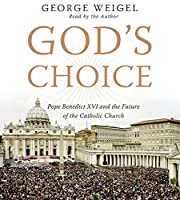 God's Choice CD: Pope Benedict XVI and the…