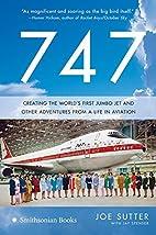 747: Creating the World's First Jumbo…