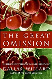 The Great Omission: Reclaiming Jesus's…