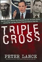 Triple Cross: How bin Laden's Master Spy…