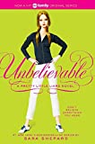 Unbelievable (2008) (Book) written by Sara Shepard