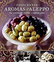 Aromas of Aleppo: The Legendary Cuisine of…