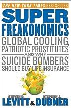 SuperFreakonomics: Global Cooling, Patriotic…