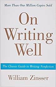 On Writing Well, 30th Anniversary Edition:…