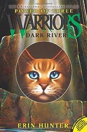 Dark River (Warriors: Power of Three, No. 2)…