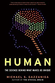 Human: The Science Behind What Makes Us…