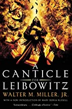 A Canticle for Leibowitz by Walter M. Miller…