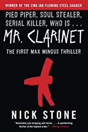 Mr. Clarinet: A Novel (Max Mingus Thriller)…