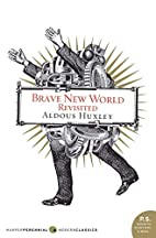 Brave New World Revisited (P.S.) by Aldous…