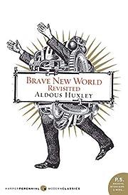 Brave new world revisited af Aldous Huxley