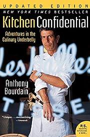 Kitchen Confidential Updated Edition:…