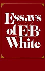Essays of E.B. White av E. B. White