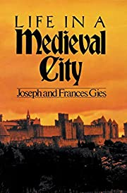 Life in a Medieval City (Medieval Life) –…