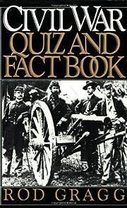 The Civil War Quiz and Fact Book di Rod…