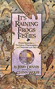 It's Raining Frogs and Fishes: Four Seasons…
