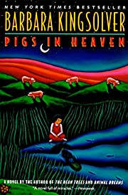 Pigs in Heaven por Barbara Kingsolver